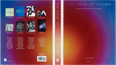 Lyle Rexer, The Edge of Vision: The Rise of Abstraction in Photography