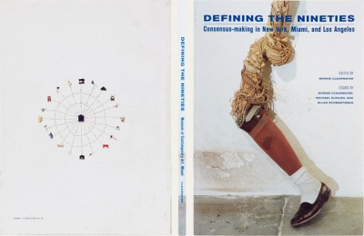 Defining the Nineties: Consensus-Making in New York, Miami, and Los Angeles
