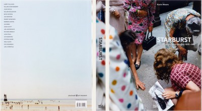 Kevin Moore, James Krump, Larry Rubinfien; Starburst: Color Photography in America 1970–1980