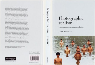 Jane Tormey, Photographic Realism: Late Twentieth-Century Aesthetics
